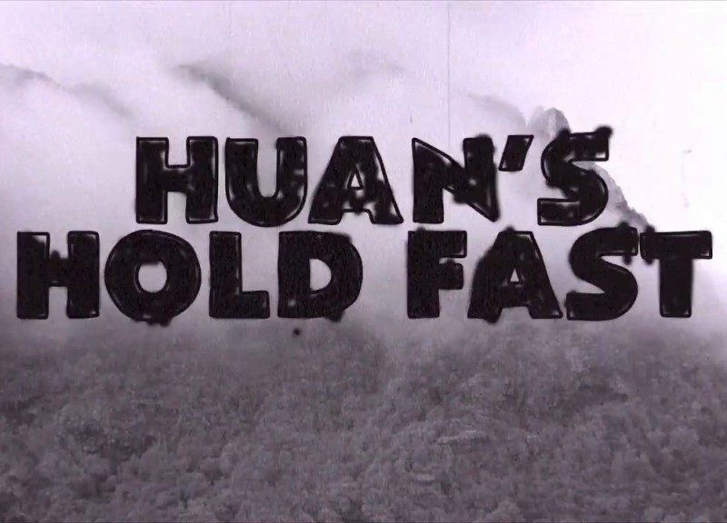 huans hold fast 800x576 - Huan's Hold Fast
