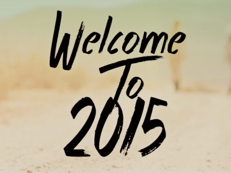 welcome to 2015 800x600 - Welcome to 2015!