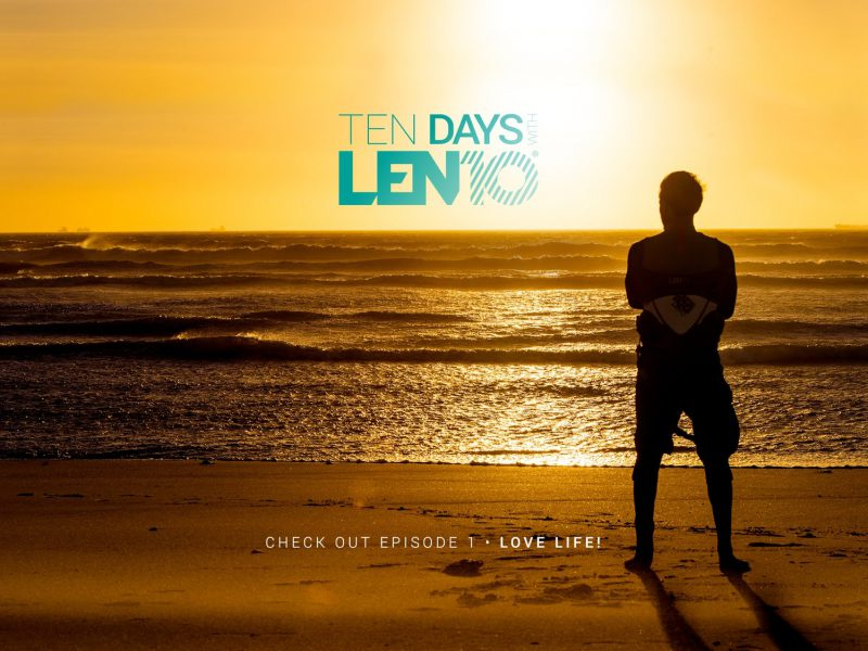 ten days with len10 1 love life1 800x600 - Ten Days with LEN10 #1: Love Life!