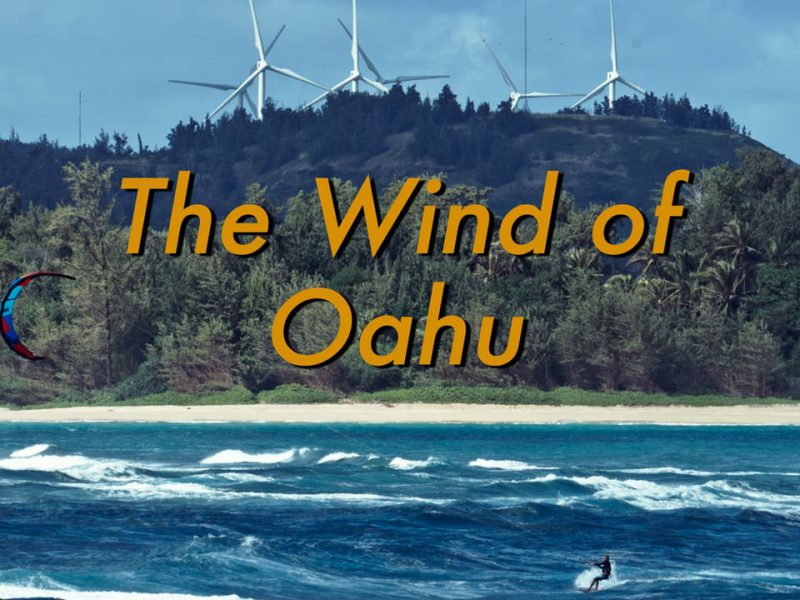 the wind of oahu 800x600 - The Wind of Oahu
