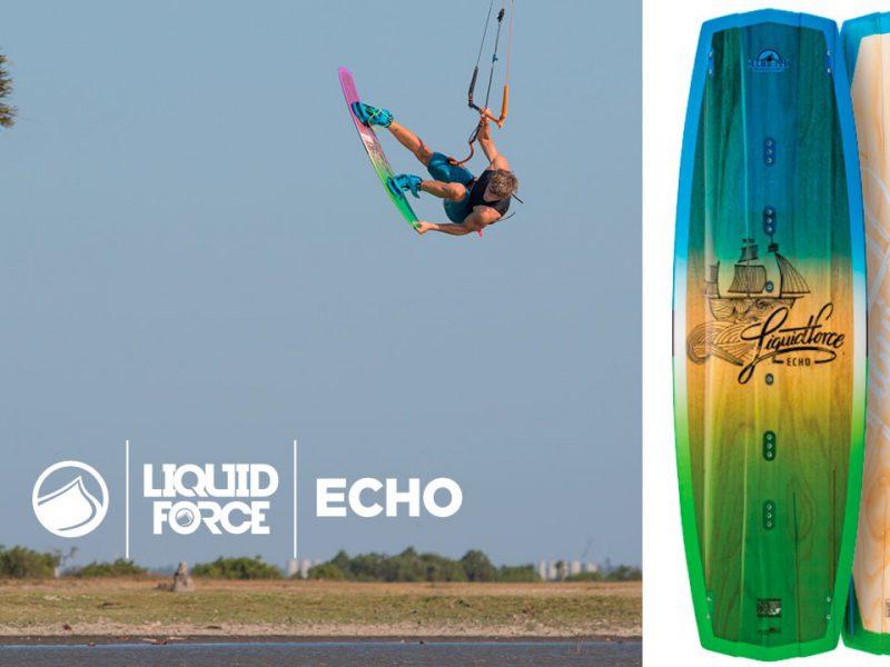 liquid force 2016 echo 800x600 - Liquid Force 2016 - ECHO