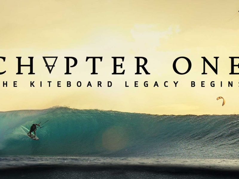 chapter one kiteboard legacy beg 800x600 - Chapter One - Kiteboard Legacy Begins Trailer release