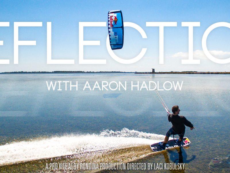 reflection2 800x600 - REFLECTION with Aaron Hadlow