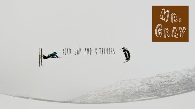 mr gray kiteloops and road gaps - Mr Gray - Kiteloops and road gaps