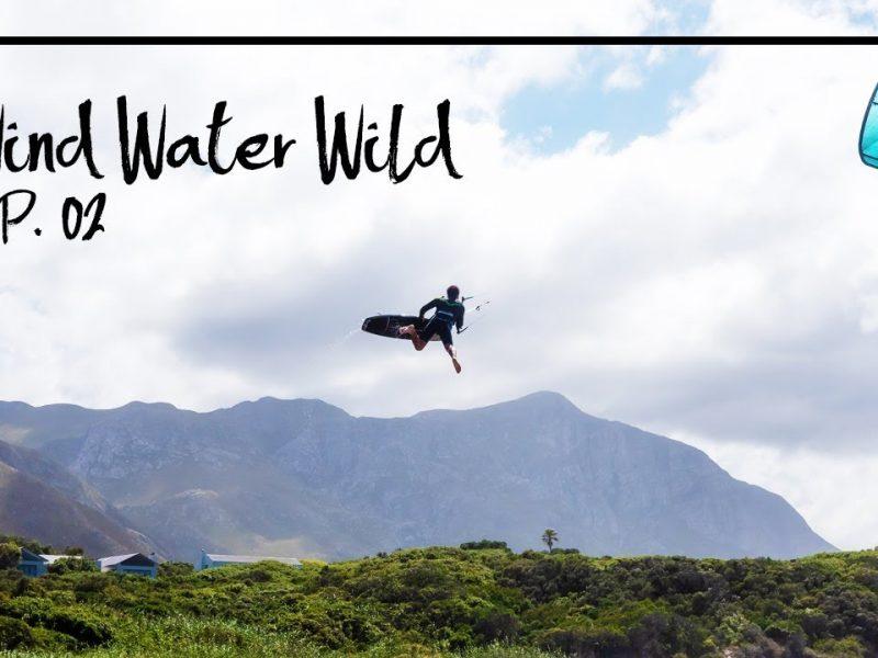 windwaterwild ep 2 800x600 - Wind|Water|Wild - Ep. 2