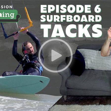 Kitesofaing 450x450 - KiteSOFAing Episode 6: Surfboard Tacks Kitesurfing