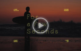 A few seconds 275x176 - For A Few Seconds - Clément Roseyro