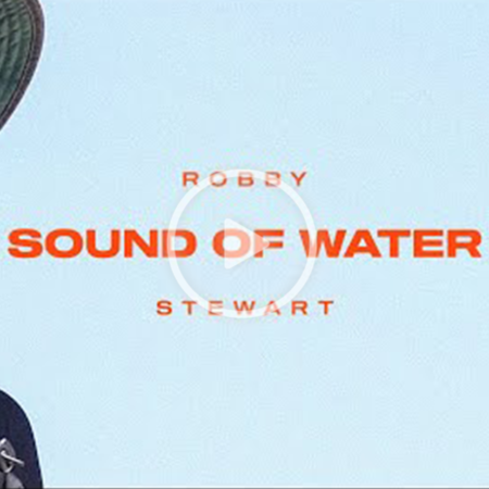 """robby 450x450 - Robby Stewart in """"Sound of Water"""""""