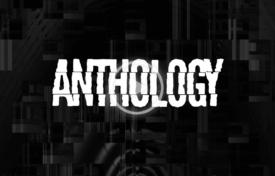 anthology 2 275x176 - ANTHOLOGY