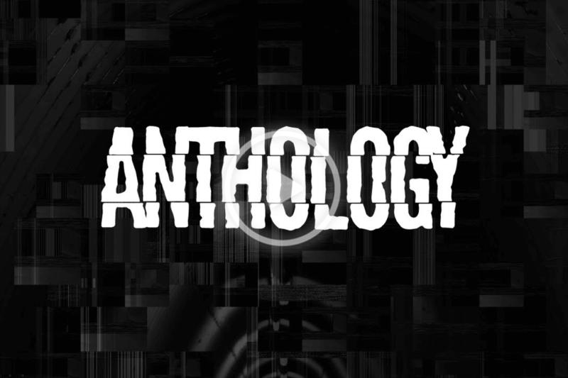 anthology 2 800x533 - ANTHOLOGY